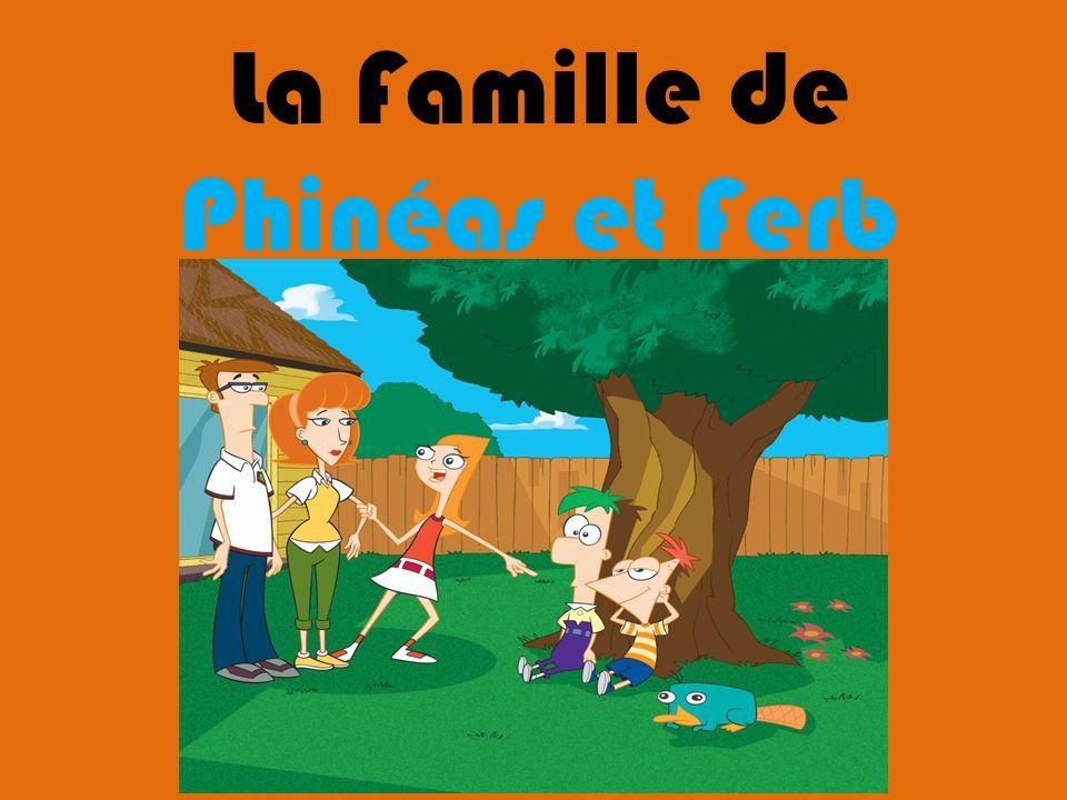 La Famille de Phinéas et Ferb