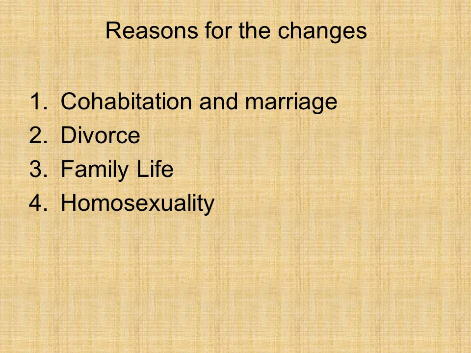 Reasons for the changes