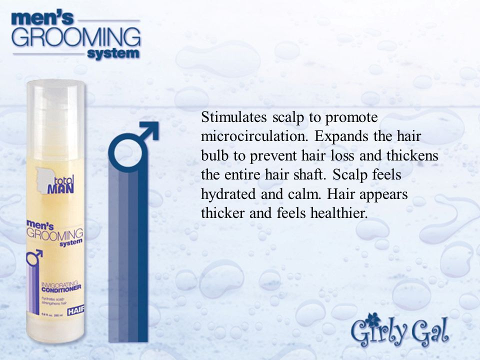 Stimulates scalp to promote microcirculation