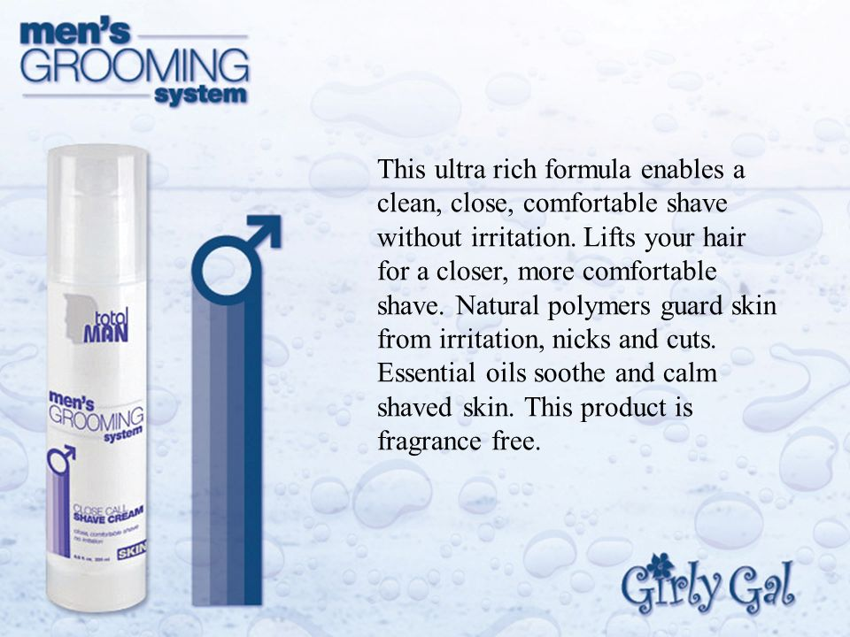 This ultra rich formula enables a clean, close, comfortable shave without irritation.