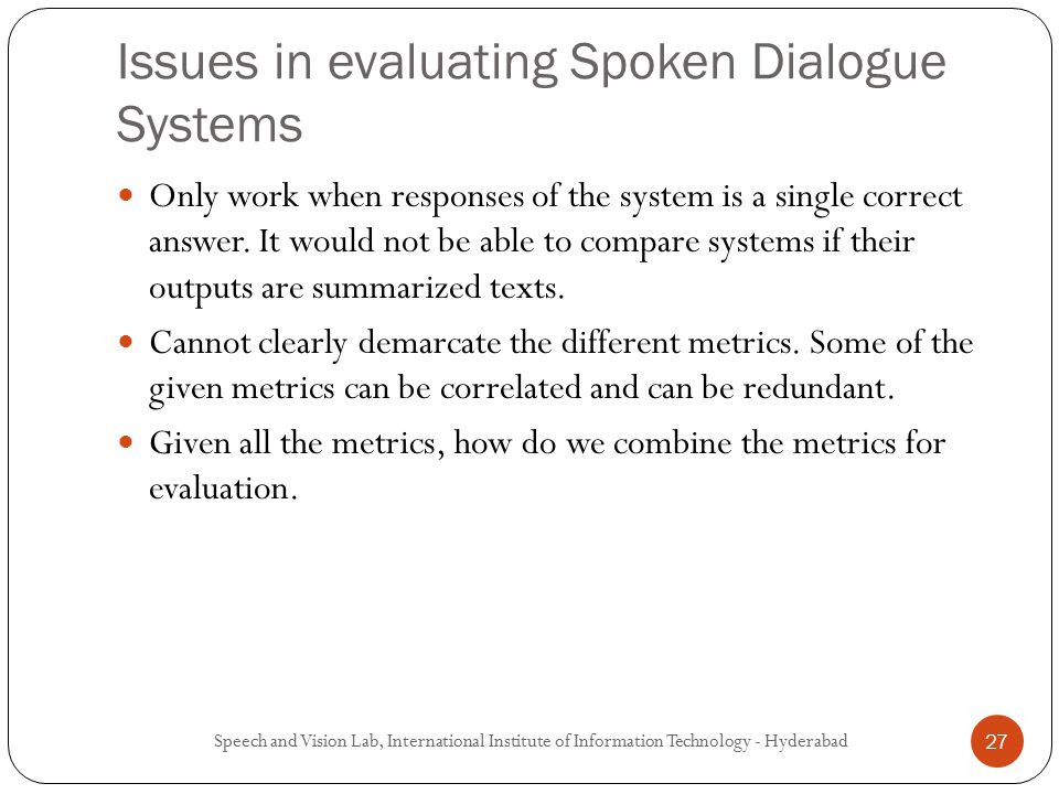 Spoken dialogue systems a tutorial ppt video online download issues in evaluating spoken dialogue systems ccuart Gallery