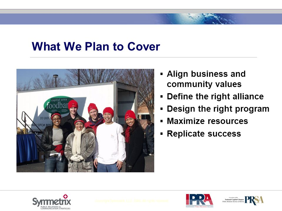 What We Plan to Cover Align business and community values