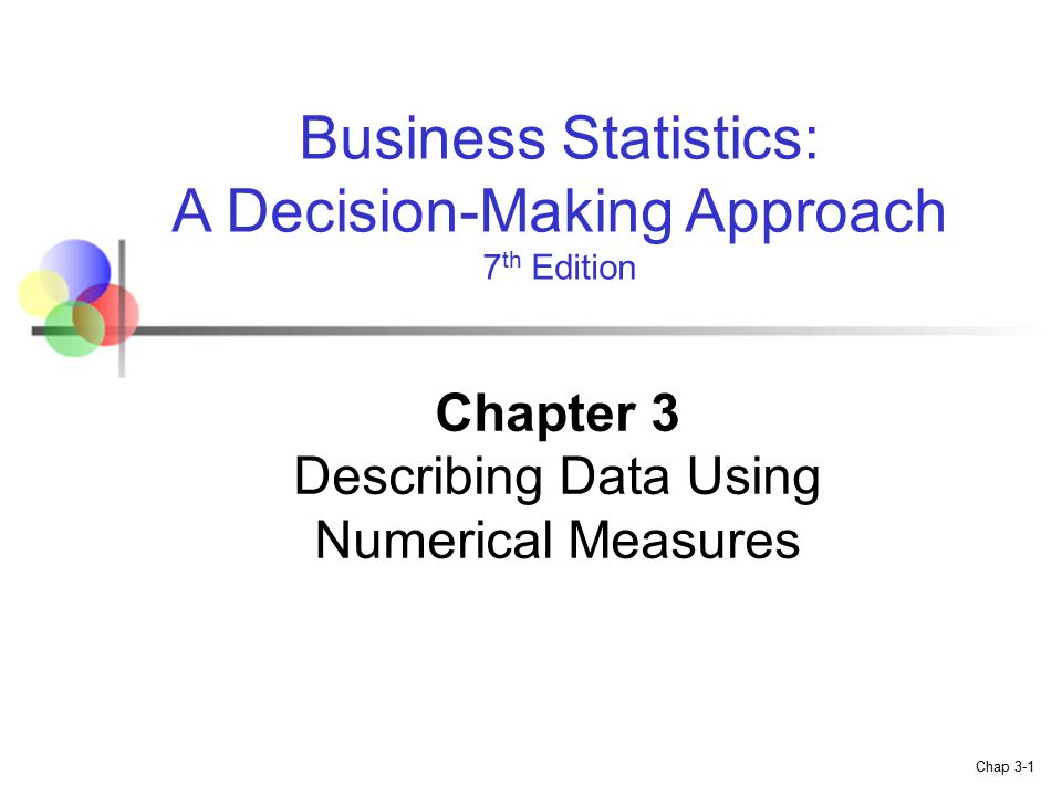 business situation where statistics was used in making a decision What is the importance of statistics in business decision-making describe a business situation where statistics was used in making a decision.