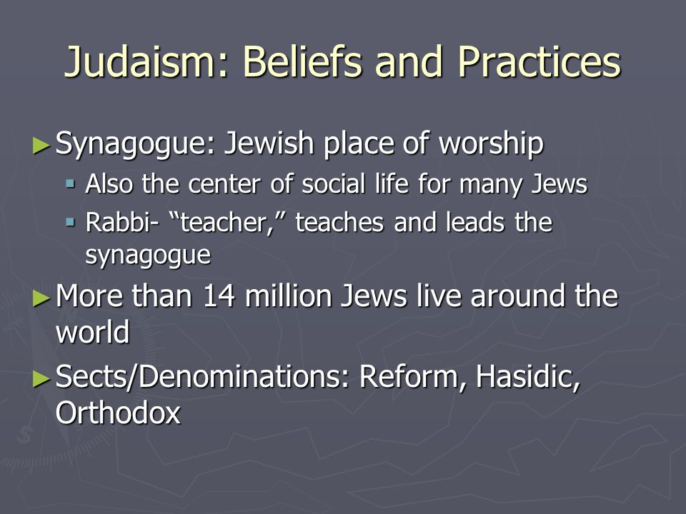 judaism religion and practices essay Compare christianity and judaism the following chart compares the origins, beliefs and practices of christianity and judaism on a mobile device.