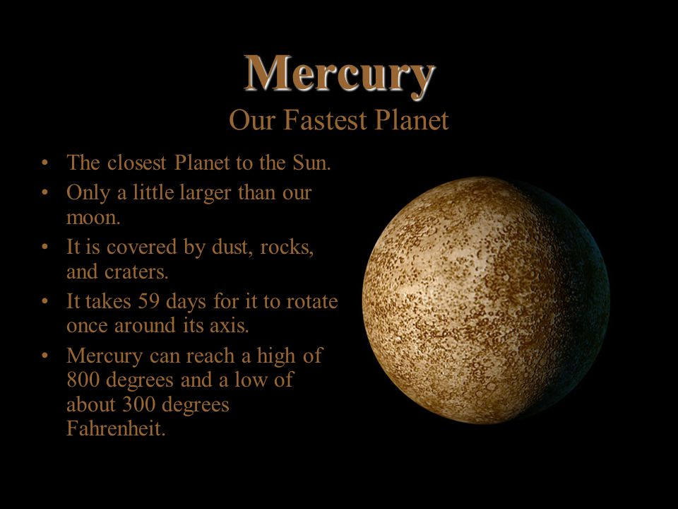 Mercury Our Fastest Planet