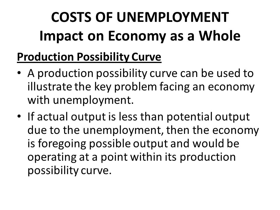 an analysis of the unemployment rate and the effect on the economy as a whole