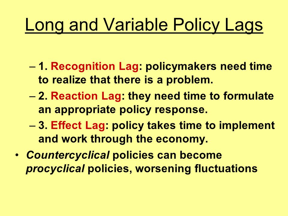 Long and Variable Policy Lags