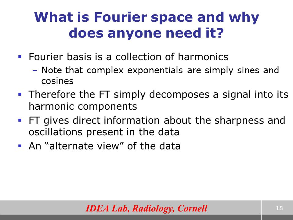 What is Fourier space and why does anyone need it