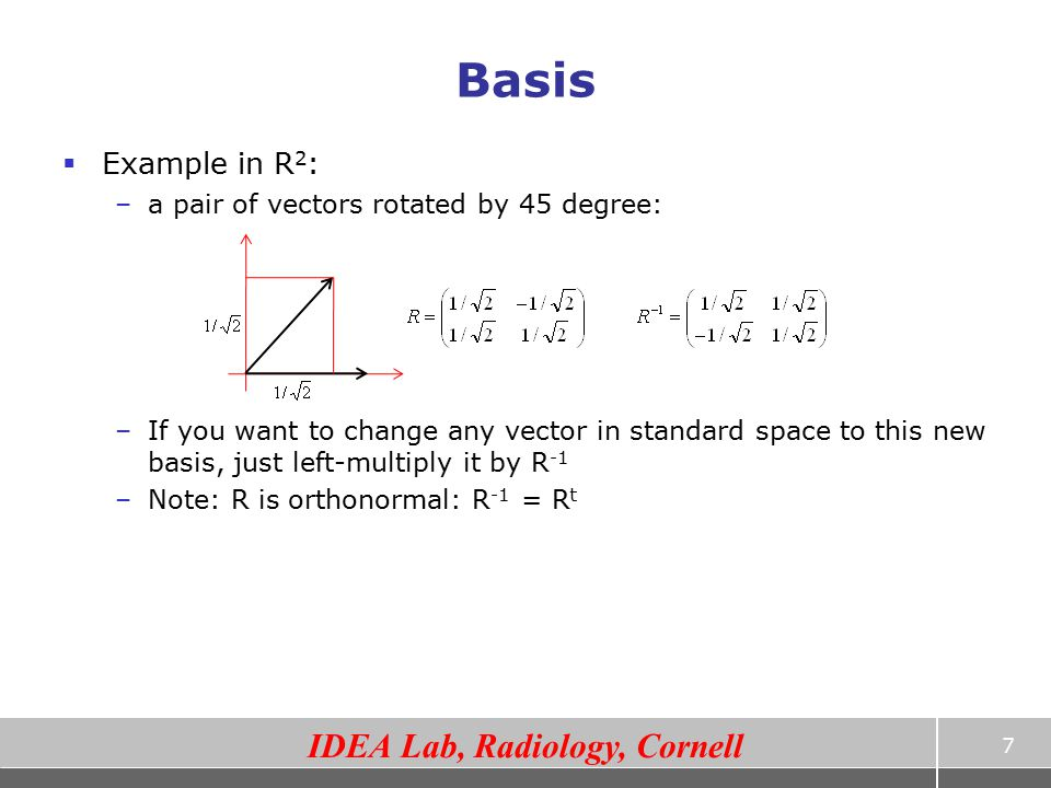 Basis Example in R2: a pair of vectors rotated by 45 degree: