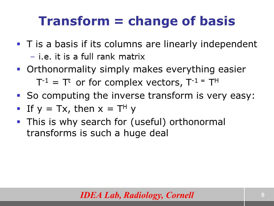 Transform = change of basis