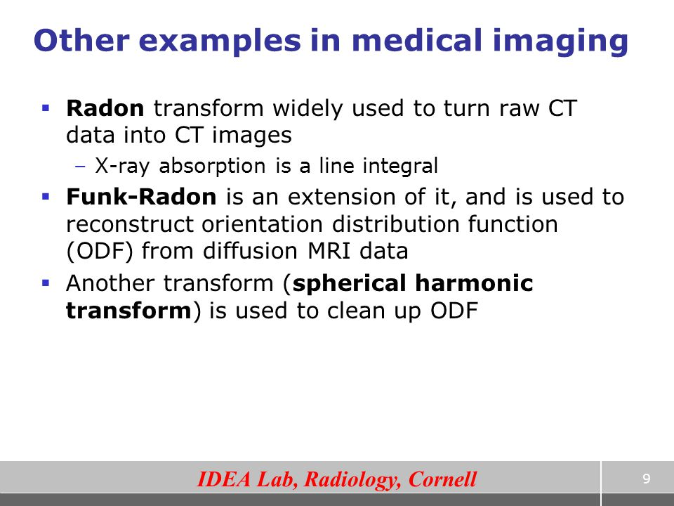 Other examples in medical imaging