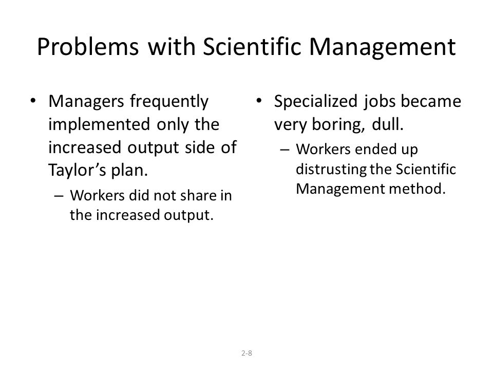 Problems with Scientific Management