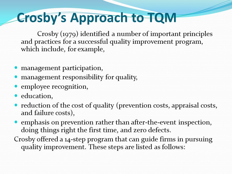 Quality Management, history, gurus, TQM, process improvement, etc