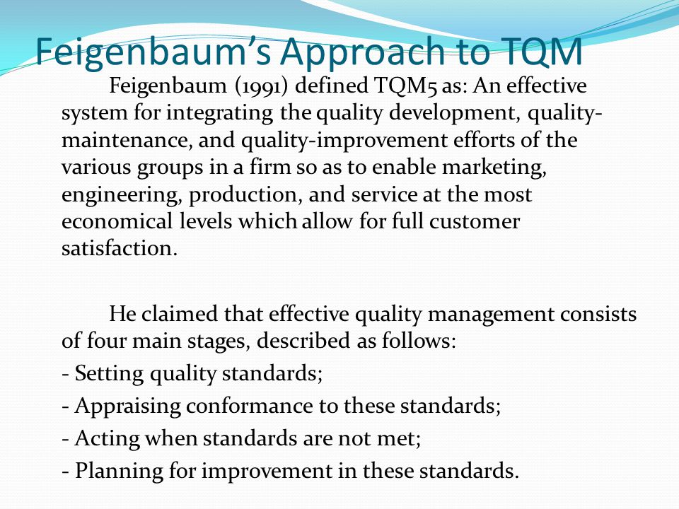 Feigenbaum's Approach to TQM