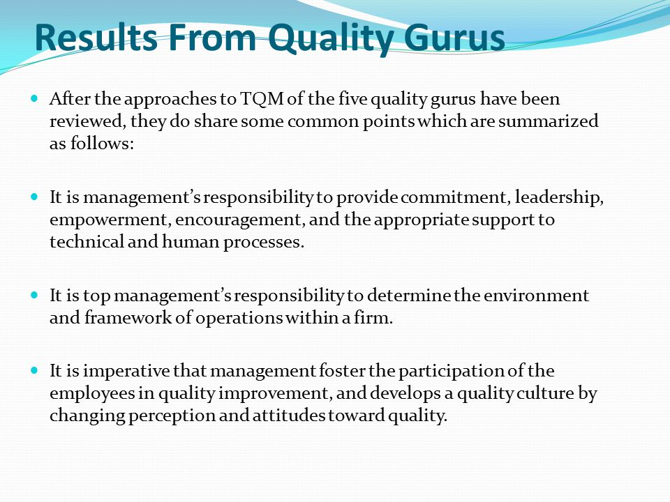 Results From Quality Gurus