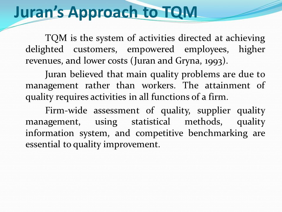 Juran's Approach to TQM
