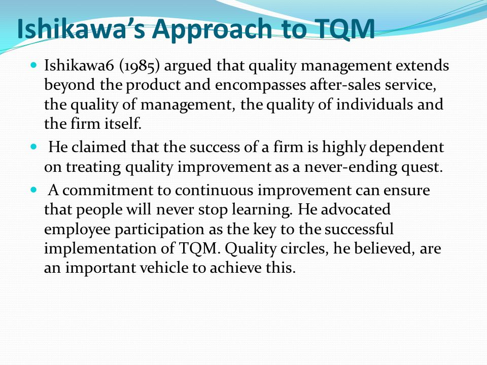 Ishikawa's Approach to TQM