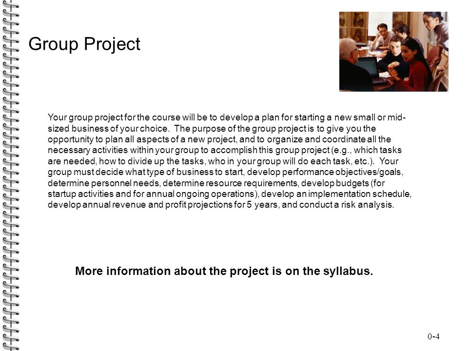 Group Project More information about the project is on the syllabus.