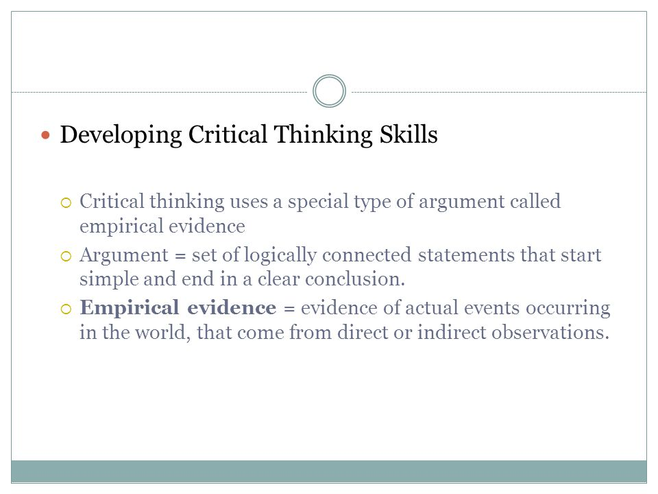 the importance of using critical thinking skills when conducting research/writing These skills include critical thinking and problem solving, according to a 2010 critical skills survey by the american management association and others problem solving and critical thinking refers to the ability to use  field, or form of conduct a group of moral principles, standards of behavior, or set of.
