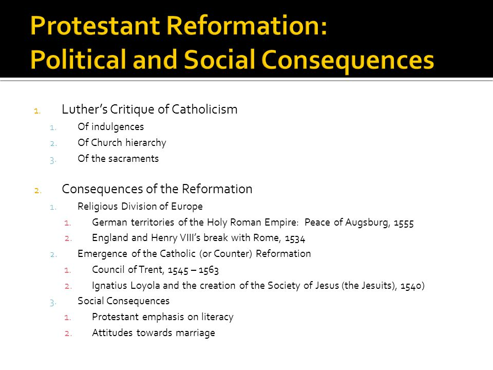 Some Causes and Consequences of the Protestant Revolt