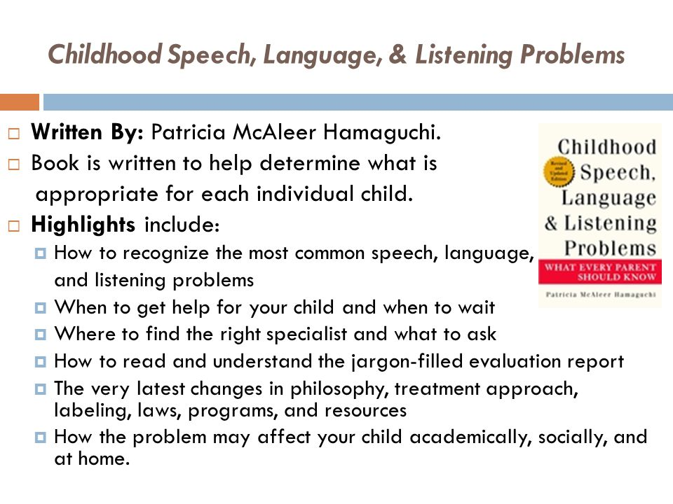 how to help a child with speech problems If your child is late to talk, their speech is not understandable to strangers by the time they are three years of age, stuttering develops or language development.