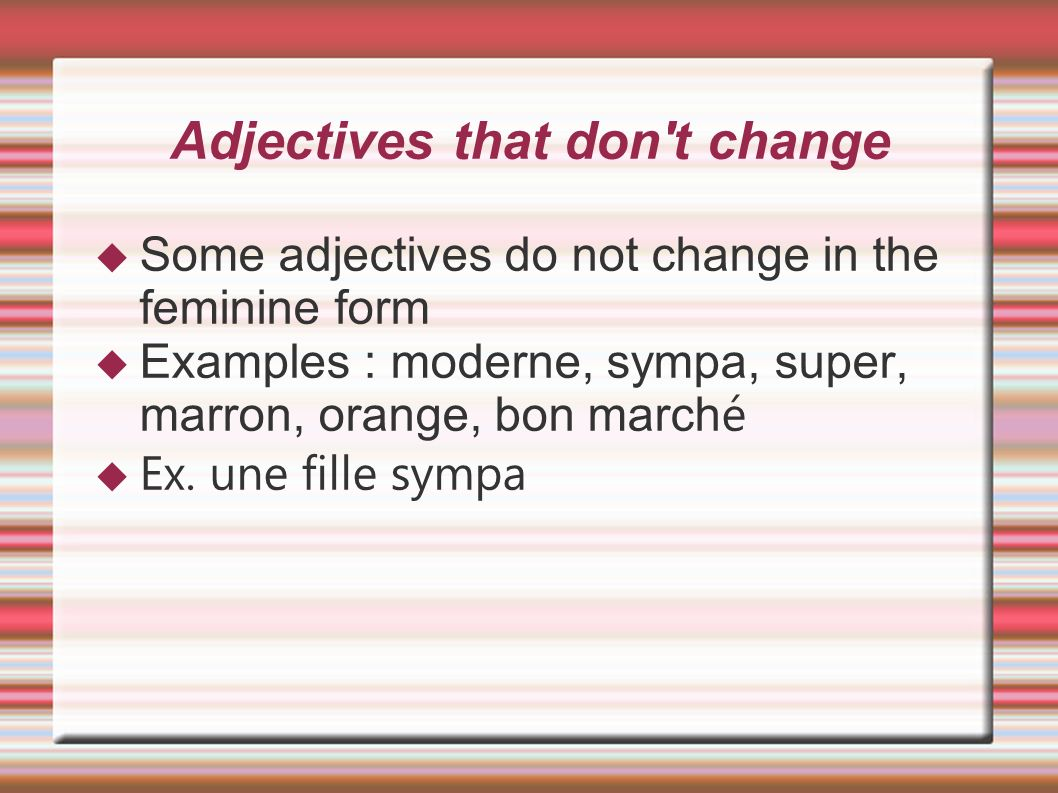 Adjectives that don t change