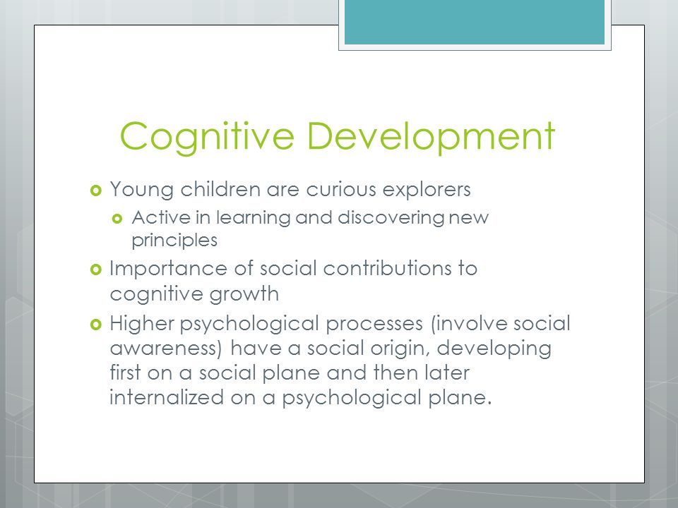 role of cognitive development Social learning theory has sometimes been called a bridge between behaviorist and cognitive learning theories because it encompasses attention, memory, and motivation the theory is related to vygotsky's social development theory and lave's situated learning , which also emphasize the importance of social learning.