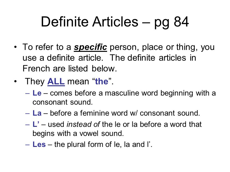 Definite Articles – pg 84