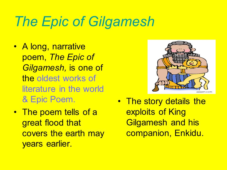 companionships in the myth of gilgamesh Enkidu at first fears humbaba because enkidu has experience in the wilderness ( pp 18, 21, & 23) but his companionship with gilgamesh overcomes the dread,.