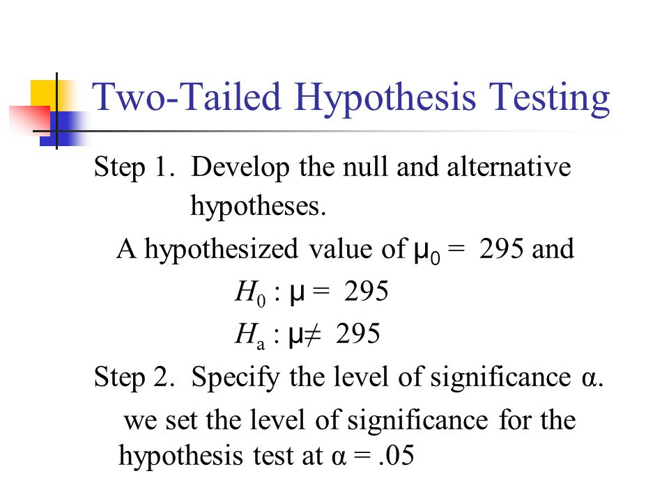 stats statistics and two tailed hypothesis test What does statistical significance a two-tailed test would be modern computer software can calculate exact probabilities for most test statistics.
