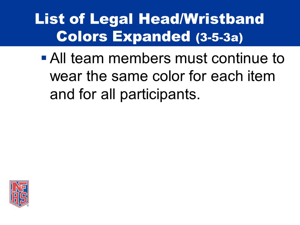 List of Legal Head/Wristband Colors Expanded (3-5-3a)