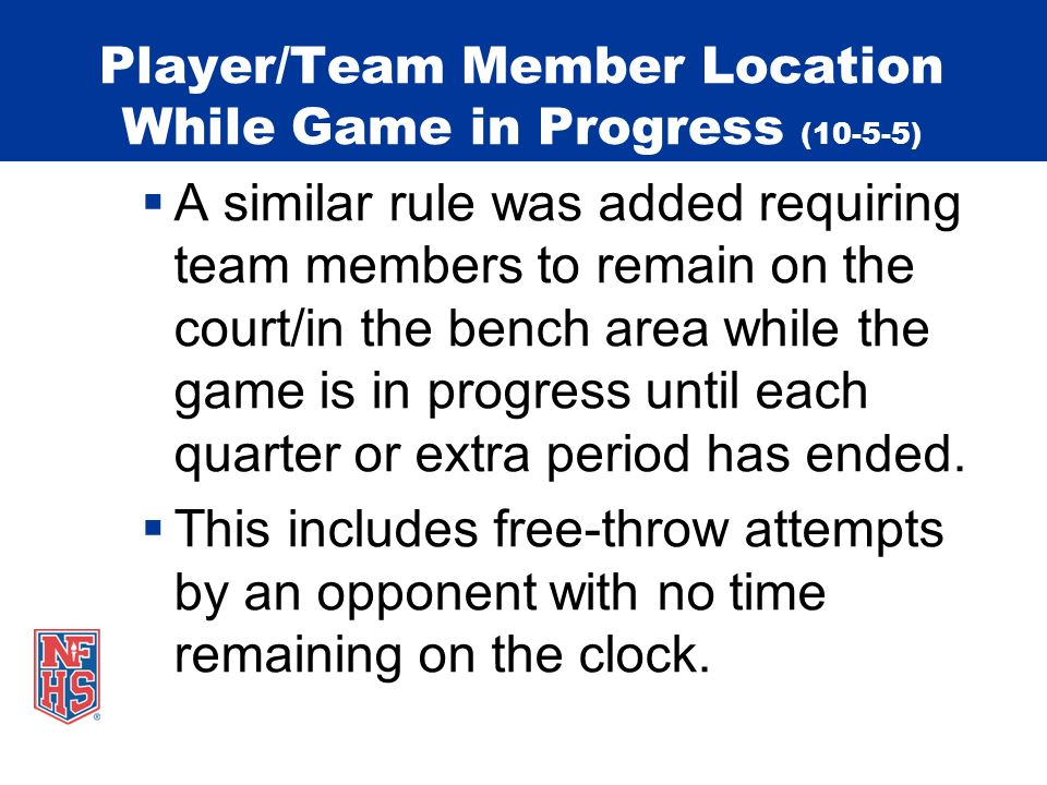 Player/Team Member Location While Game in Progress (10-5-5)