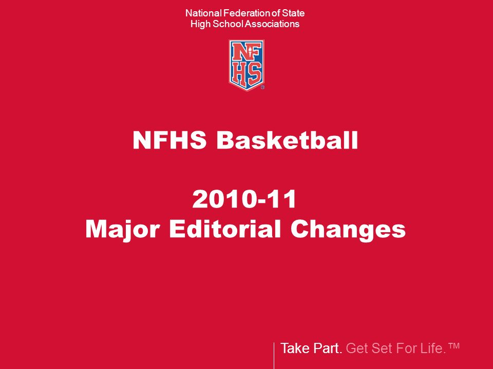 NFHS Basketball 2010-11 Major Editorial Changes