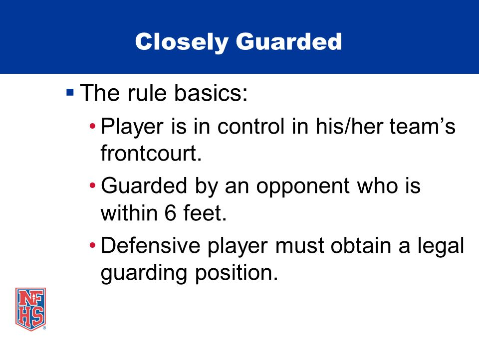 The rule basics: Closely Guarded