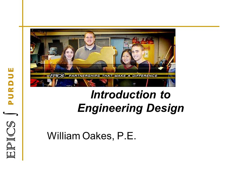 introduction to engineering design Three chapters dealing with engineering and society are included a historical perspective on the role engineering played in developing civilization and on improving the lives of the masses is presented in chapter 1.