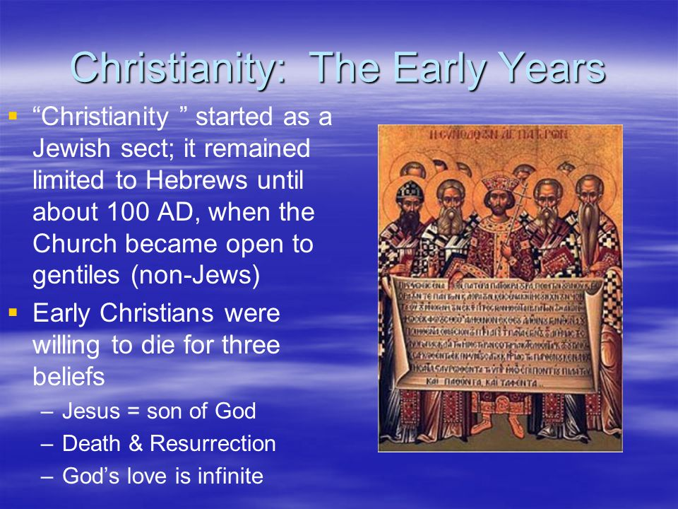 Christianity: The Early Years