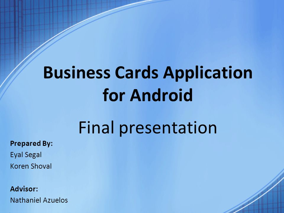 Business cards application for android final presentation for Business card app for android