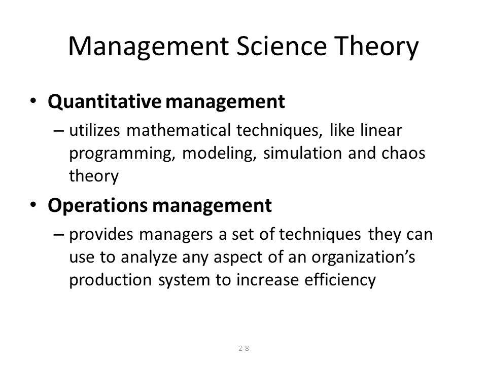 Explain the Management Science Approach