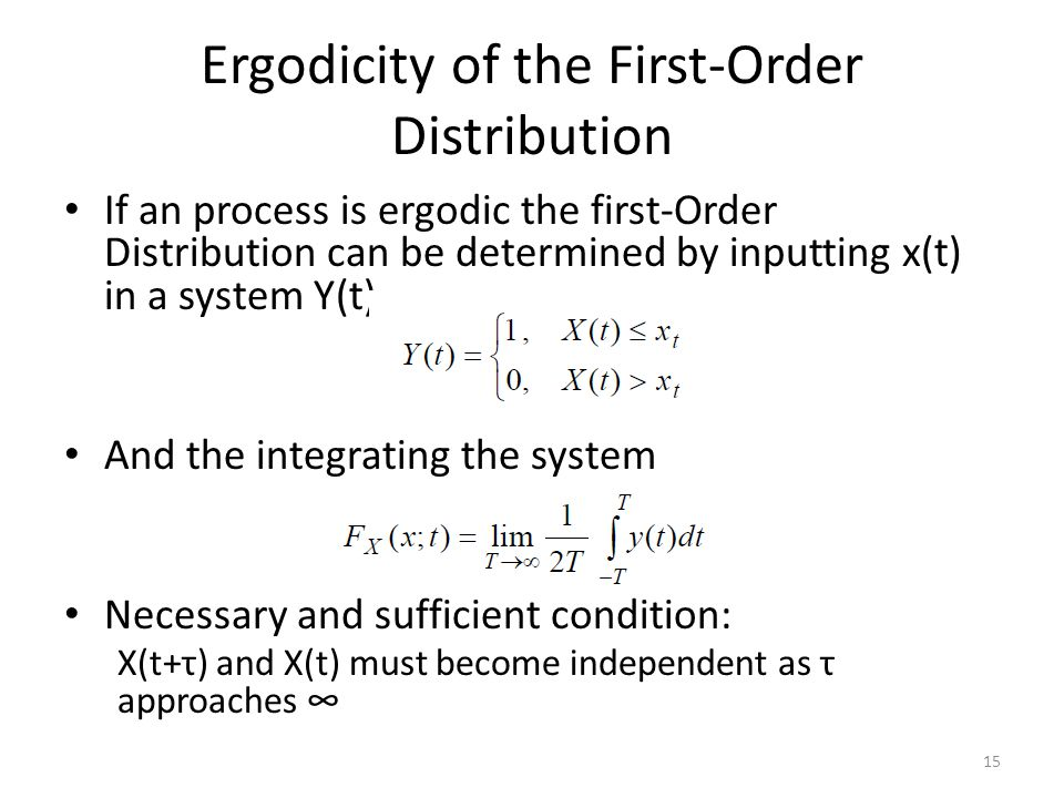Ergodicity of the First-Order Distribution