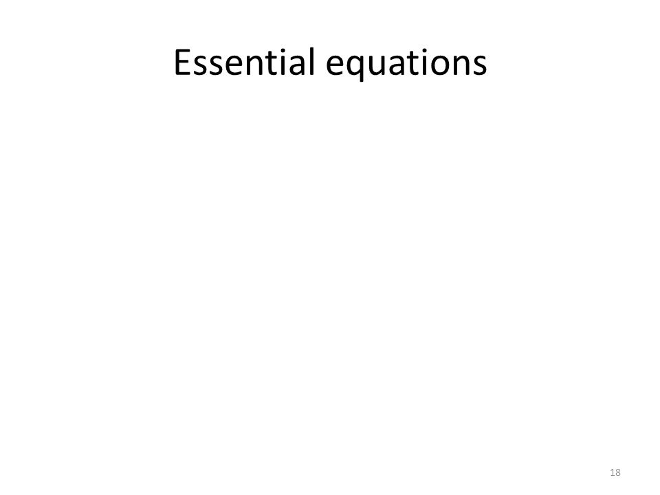 Essential equations