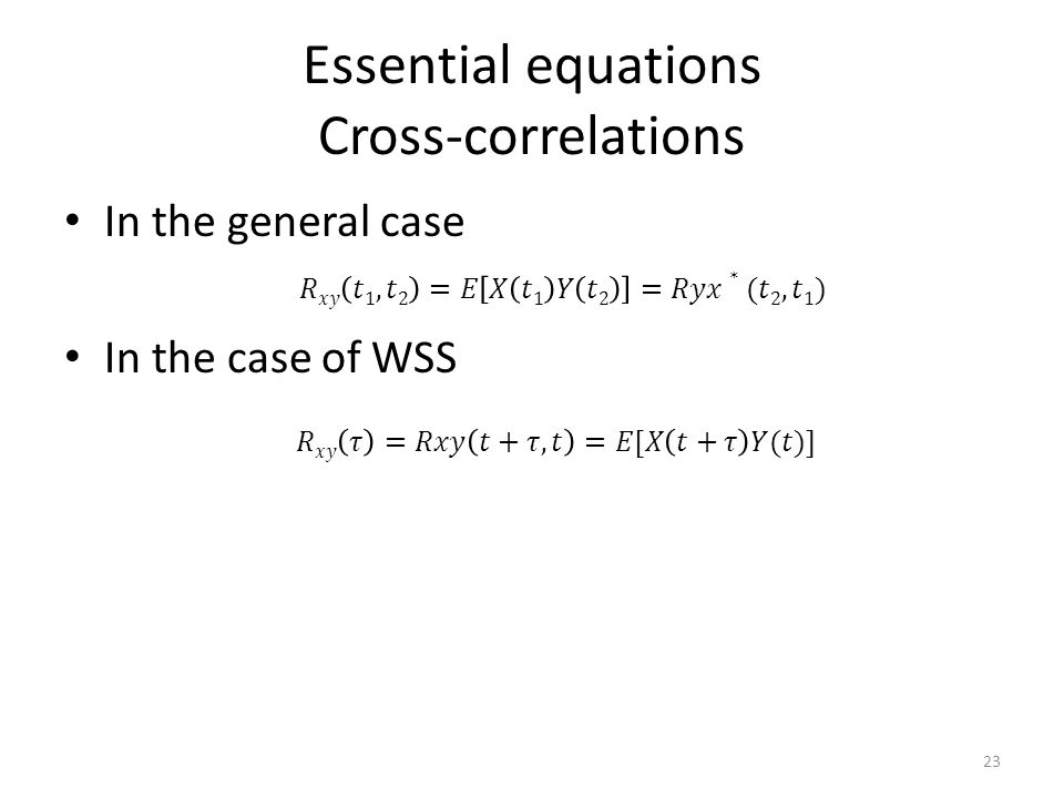 Essential equations Cross-correlations