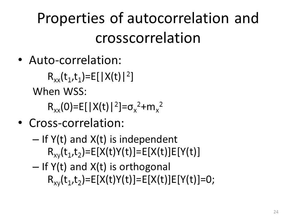 Properties of autocorrelation and crosscorrelation