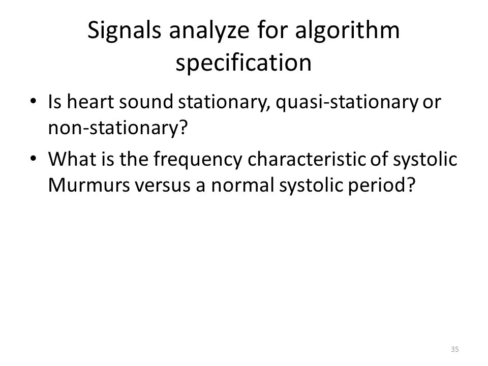 Signals analyze for algorithm specification