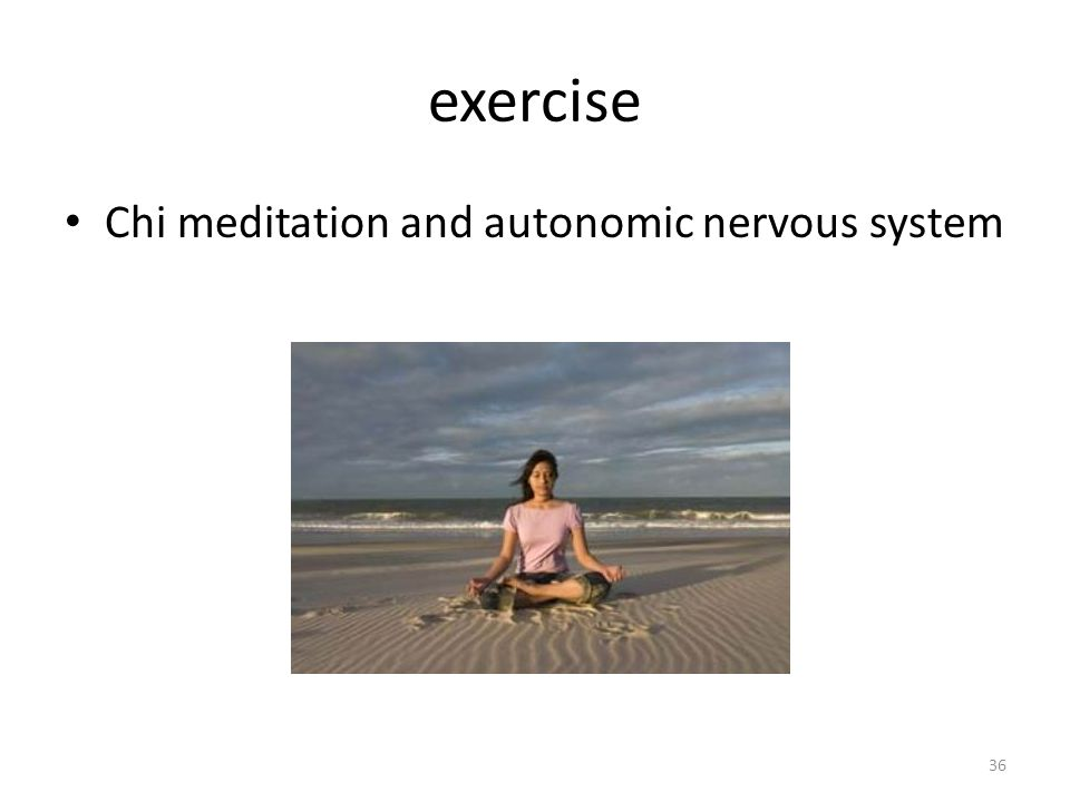 exercise Chi meditation and autonomic nervous system