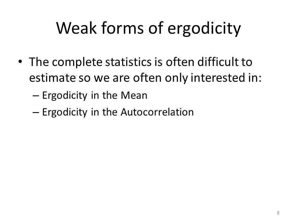 Weak forms of ergodicity