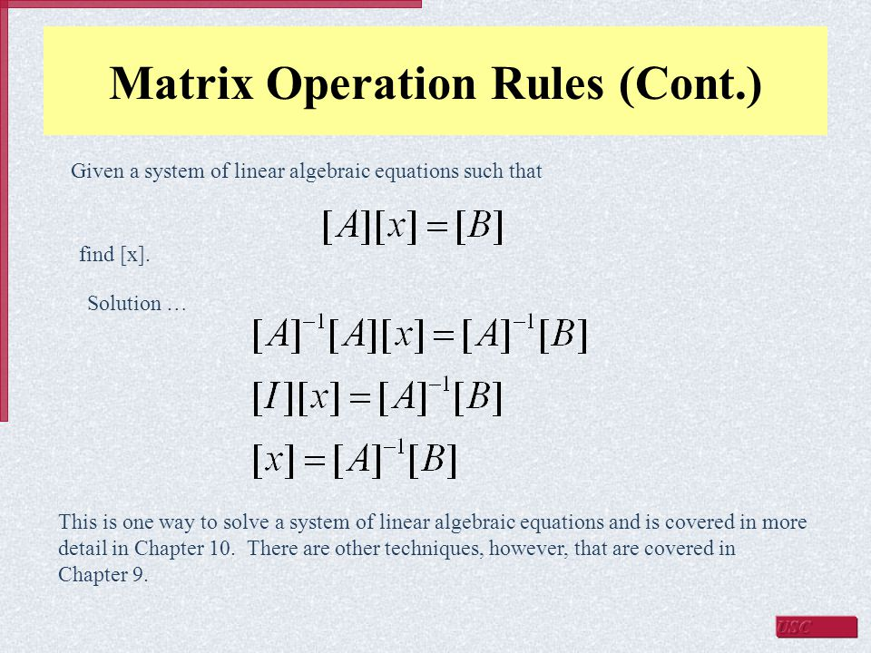 Matrix Operation Rules (Cont.)