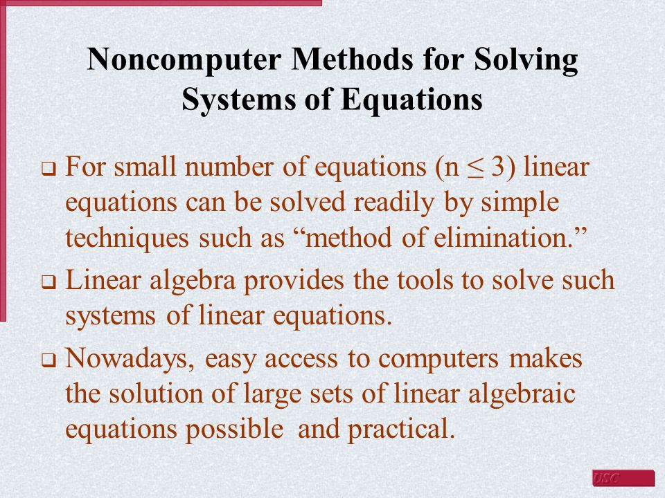 Noncomputer Methods for Solving Systems of Equations