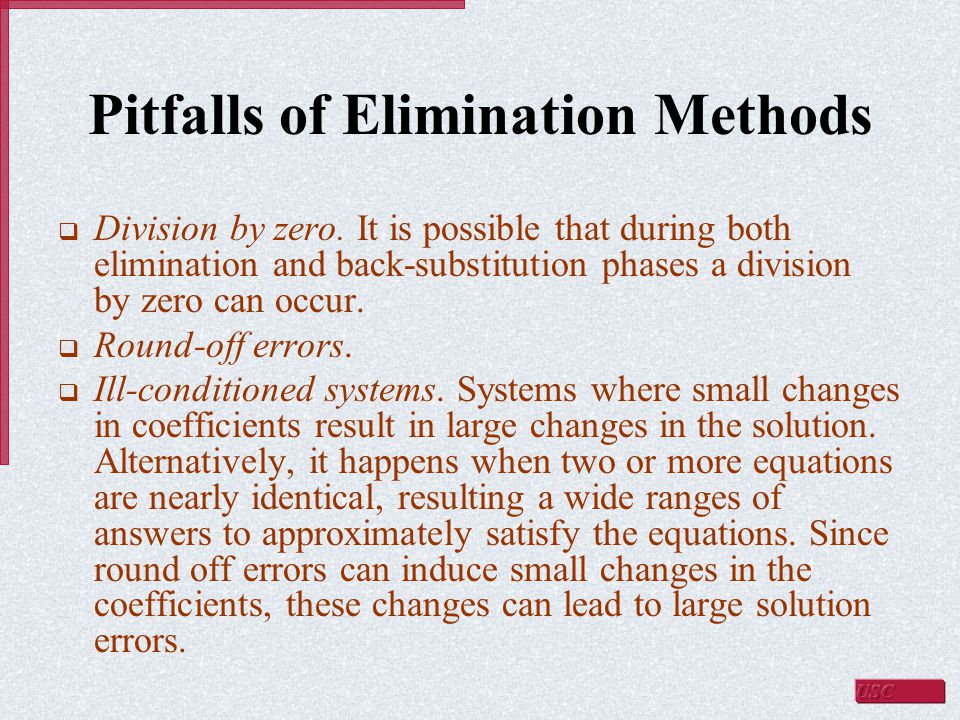 Pitfalls of Elimination Methods