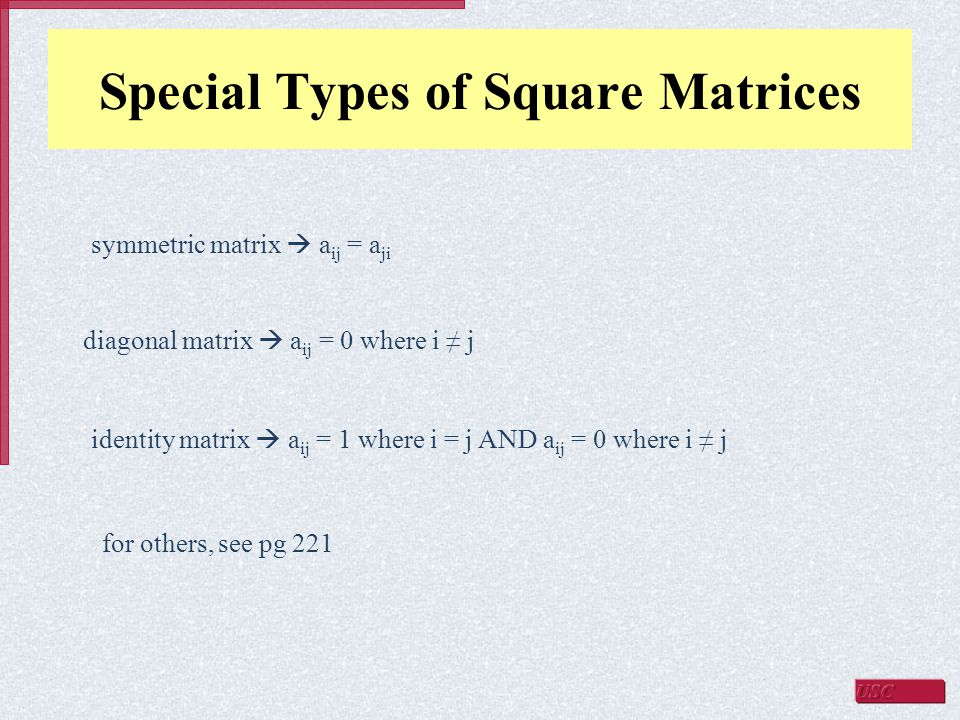 Special Types of Square Matrices
