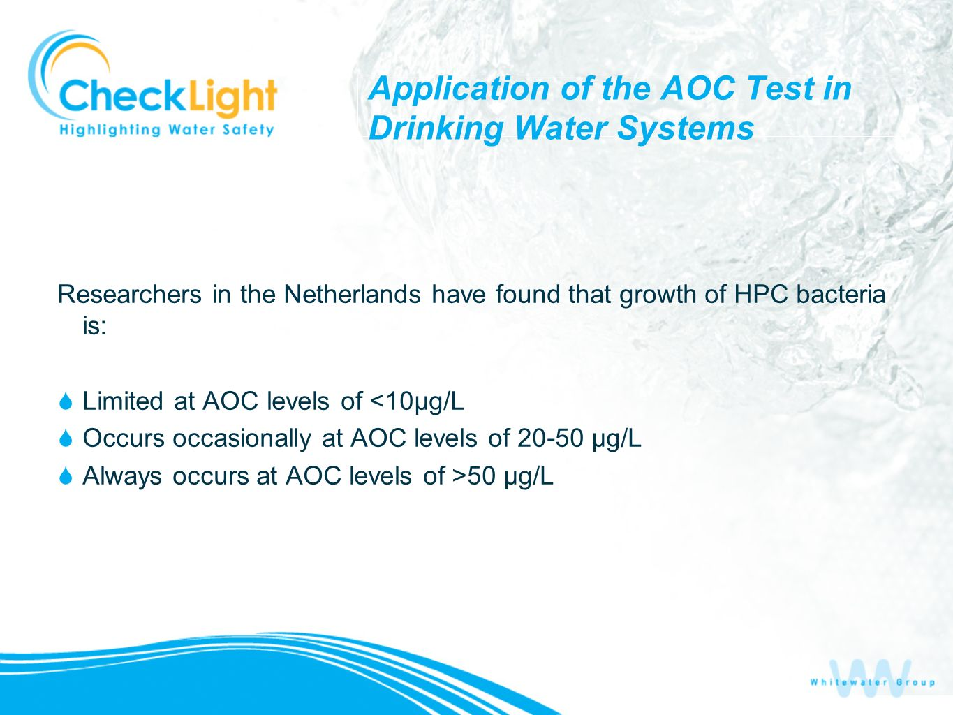 Application of the AOC Test in Drinking Water Systems